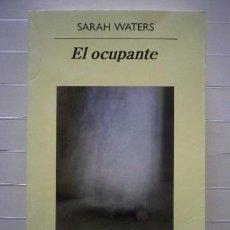 Libros de segunda mano: SARAH WATERS - EL OCUPANTE. Lote 50817587