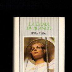 Libros de segunda mano: LA DAMA DE BLANCO - WILKIE COLLINS - MONTESINOS 1989. Lote 50850032