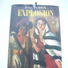 Libros de segunda mano: EXPLOSION. DE PERCIVAL CHRISTOFER WREN. 1ª EDICIÓN 1952. ED. LARA XG8. Lote 50866324