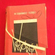 Libros de segunda mano: VOLVORETA - WENCESLAO FERNÁNDEZ FLÓREZ 1942. Lote 50912669
