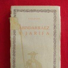 Libros de segunda mano - ABINDARRÁEZ Y JARIFA - ANTONIO DE VILLEGAS - 50914013
