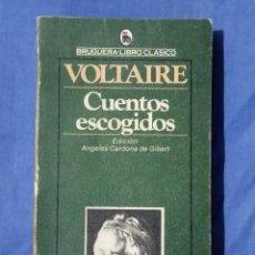 Libros de segunda mano: CUENTOS ESCOGIDOS POR VOLTAIRE - ED. BRUGUERA 1981. Lote 50916986