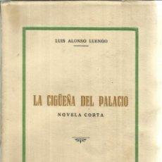 Libros de segunda mano: LA CIGÜEÑA DEL PALACIO. LUIS ALONSO LUENGO. IMPRENTA PROVINCIAL. LEÓN. 1959. Lote 50957573