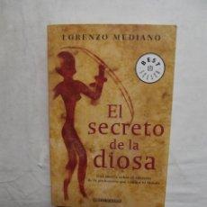 Livros em segunda mão: EL SECRETO DE LA DIOSA POR LORENZO MEDIANO . Lote 51000022