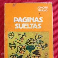 Libros de segunda mano: PÁGINAS SUELTAS - JOAQUIN GALIANO - 1984. Lote 51136250