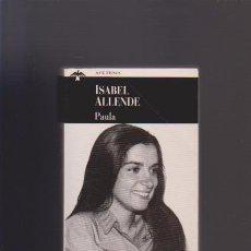 Libros de segunda mano: PAULA - ISABEL ALLENDE - P&J 1996. Lote 51158829