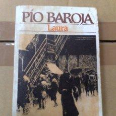Libros de segunda mano: LAURA - PIO BAROJA. Lote 51185308