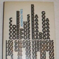 Libros de segunda mano - Corpus Barga - Los galgos verdugos - 51230927