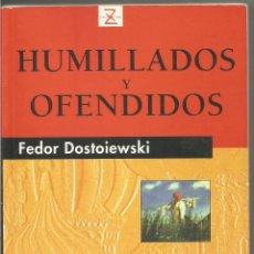 Livres d'occasion: FEDOR DOSTOIEWSKI. HUMILLADOS Y OFENDIDOS. EDITORIAL JUVENTUD. Lote 51318969