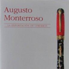 Gebrauchte Bücher - LA EXPORTACIÓN DE CEREBROS. AUGUSTO MONTERROSO - 51381103