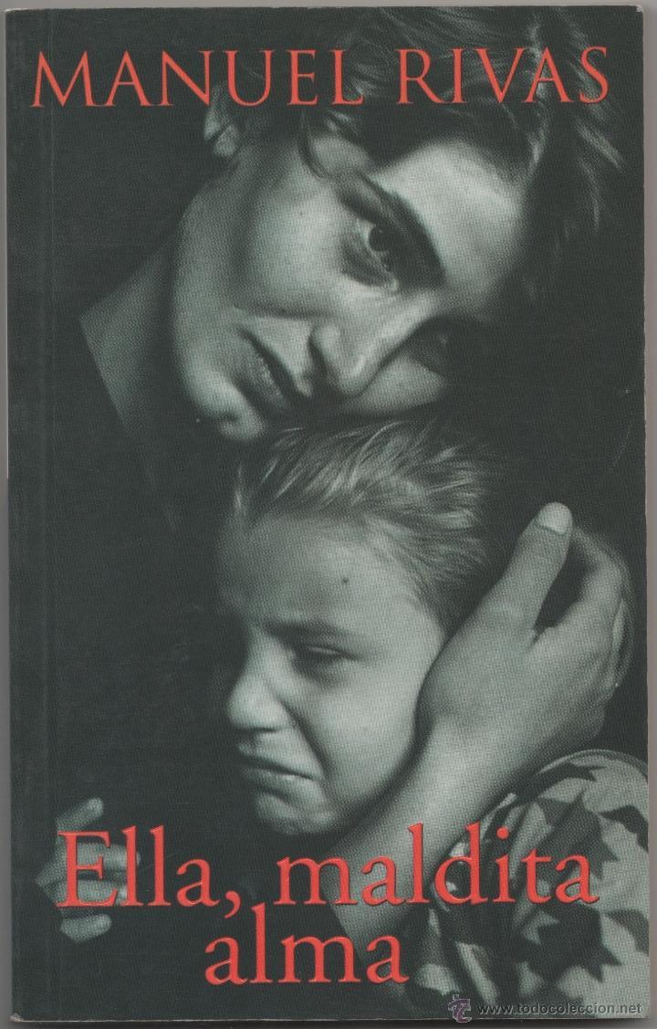 ELLA, MALDITA ALMA. (Libros de Segunda Mano (posteriores a 1936) - Literatura - Narrativa - Otros)