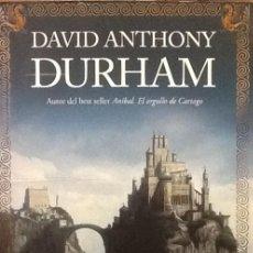 Libros de segunda mano: ACACIA. DAVID ANTHONY DURHAM . EDICIONES B .. Lote 51402848