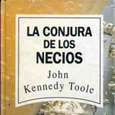 Libros de segunda mano: LA CONJURA DE LOS NECIOS JOHN KENNEDY TOOLE. Lote 51476390