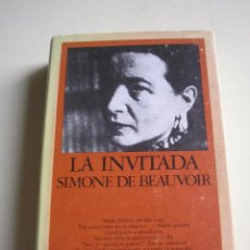 Libros de segunda mano: LA INVITADA - SIMONE DE BEAUVOIR - EDHASA 1979. Lote 51502301