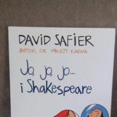 Libros de segunda mano: DAVID SAFIER - JO, JO, JO... I SHAKESPEARE - EMPÚRIES, 2011 - BON EXEMPLAR. Lote 51523101