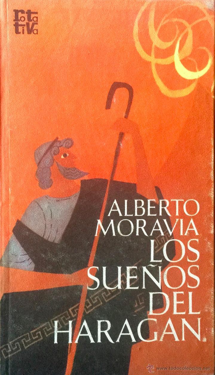 LOS SUEÑOS DEL HARAGAN- ALBERTO MORAVIA (Libros de Segunda Mano (posteriores a 1936) - Literatura - Narrativa - Otros)