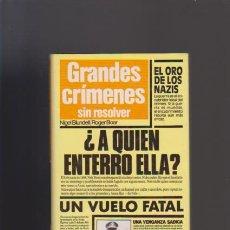 Libros de segunda mano: GRANDES CRÍMENES SIN RESOLVER - NIGEL BLUNDELL/ROGER BOAR - CÍRCULO DE LECTORES 1987. Lote 51546701