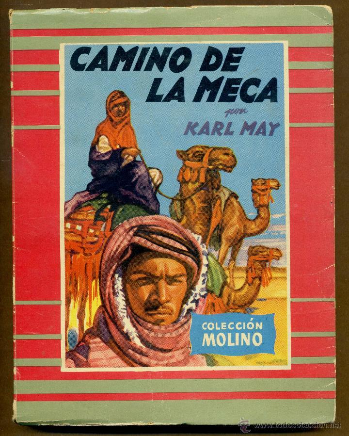 COLECCION MOLINO Nº 33 - CAMINO DE LA MECA POR KARL MAY (Libros de Segunda Mano (posteriores a 1936) - Literatura - Narrativa - Otros)