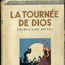Libros de segunda mano: ENRIQUE JARDIEL PONCELA : LA TOURNÉE DE DIOS (JUVENTUD ARGENTINA, 1953). Lote 51689374