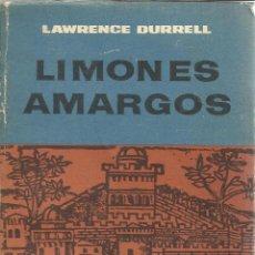 Libros de segunda mano: LIMONES AMARGOS. LAWRENCE DURRELL. EDITORIAL SUDAMERICANA. BUENOS AIRES. 1962. Lote 51728842