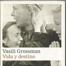 Libri di seconda mano: VASILI GROSSMAN. VIDA Y DESTINO. GALAXIA GUTENBERG. CIRCULO DE LECTORES. Lote 112474044