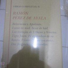 Livres d'occasion: RAMON PEREZ DE AYALA OBRAS COMPLETAS 2 BELARMINO Y APOLINIO. LUNA DE MIEL Y LAUNA DE HIEL. Lote 52124628