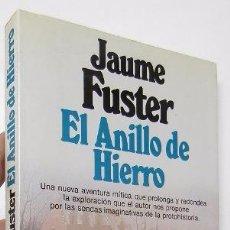 Libros de segunda mano: EL ANILLO DE HIERRO - JAUME FUSTER. Lote 52410984