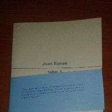 Libros de segunda mano: JOAN BORRELL - TALLER 1. Lote 52413034