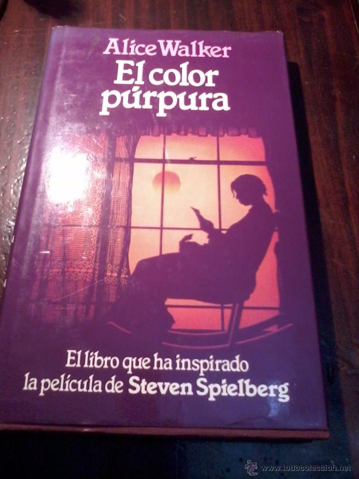 el color púrpura. alice walker. editado por cir - Comprar en ...