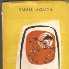 Libros de segunda mano: LOS EUROPEOS. RAFAEL AZCONA. 1ª EDC. LIBRAIRIE DES EDITIONS ESPAGNOLES. 1960. Lote 171837379