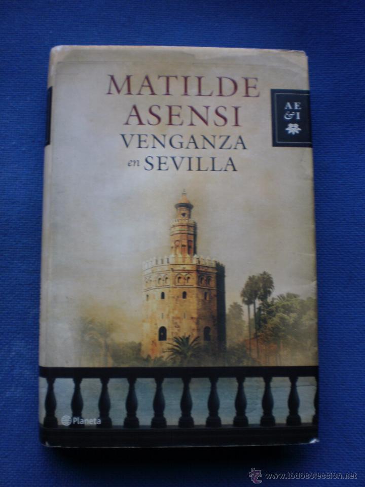 VENGANZA EN SEVILLA (Libros de Segunda Mano (posteriores a 1936) - Literatura - Narrativa - Otros)