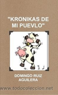 KRONIKAS DE MI PUEVLO (Libros de Segunda Mano (posteriores a 1936) - Literatura - Narrativa - Otros)