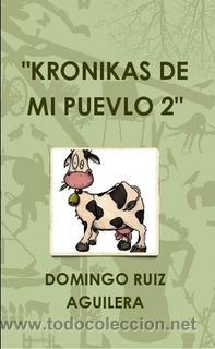 KRONIKAS DE MI PUEVLO 2 (Libros de Segunda Mano (posteriores a 1936) - Literatura - Narrativa - Otros)
