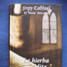 Libros de segunda mano: LA HIERBA MALDITA. Lote 52604756