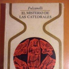 Libros de segunda mano: EL MISTERIO DE LAS CATEDRALES. FULCANELLI. PLAZA & JANES, 1973. TAPA DURA. CON FOTOGRAFIAS EN BLANCO. Lote 52622210
