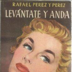 Libros de segunda mano: LEVÁNTATE Y ANDA. RAFAEL PÉREZ Y PÉREZ. EDITORIAL JUVENTUD. BARCELONA. 1954. Lote 52626818