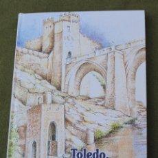 Libros de segunda mano: TOLEDO, CIUDAD DE LEYENDA.. Lote 112810731