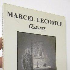 Libros de segunda mano: OEUVRES - MARCEL LECOMTE. Lote 52705683