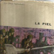 Libros de segunda mano: LA PIEL. CURZIO MALAPARTE. PLAZA & JANES. BARCELONA. 1963. Lote 52838049