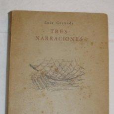 Libros de segunda mano: LUIS CERNUDA - TRES NARRACIONES (1ª EDICIÓN). Lote 52903031