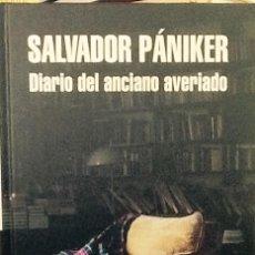 Libros de segunda mano: DIARIO DEL ANCIANO AVERIADO. SALVADOR PÁNIKER.. Lote 53881360