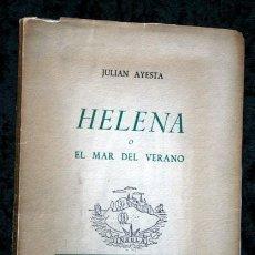 Libros de segunda mano: HELENA O EL MAR DEL VERANO - JULIÁN AYESTA - PRIMERA EDICION - 1952 - INSULA - RARO - GIJON. Lote 52943401