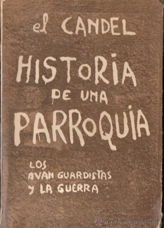 FRANCISCO CANDEL : HISTORIA DE UNA PARROQUIA (1971) PRIMERA EDICIÓN (Libros de Segunda Mano (posteriores a 1936) - Literatura - Narrativa - Otros)