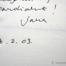 Libros de segunda mano: JAVIER TOMEO - LA MIRADA DE LA MUÑECA HINCHABLE- DEDICATORIA AUTOR - SIGNED -. Lote 52966127