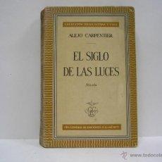 Libros de segunda mano: ALEJO CARPENTIER. EL SIGLO DE LAS LUCES. PRIMERA EDICIÓN 1962. Lote 52995032