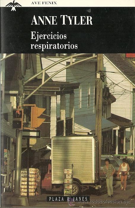 Libros de segunda mano: Anne Tyler-Ejercicios respiratorios.Plaza & Janés.1995. - Foto 1 - 52995720