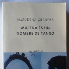 Libros de segunda mano: MALENA ES UN NOMBRE DE TANGO. DE ALMUDENA GRANDES. Lote 53028539