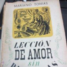 Libros de segunda mano - LECCIÓN DE AMOR SIN PALABRAS MARIANO TOMÁS EDIT JUVENTUD AÑO 1942 - 53042608