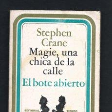 Livres d'occasion: MAGGIE UNA CHICA DE LA CALLE EL BOTE ABIERTO. - 1977 - 126 PA. 18 X 13 - STEPHEN. CRANE. Lote 53060590