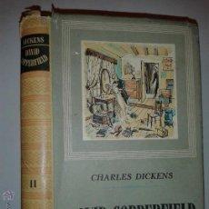 Libros de segunda mano: HISTORIA Y VICISITUDES DEL JOVEN DAVID COPPERFIELD VOLUMEN II 1965 CHARLES DICKENS 1º ED. IBERIA. Lote 53067244